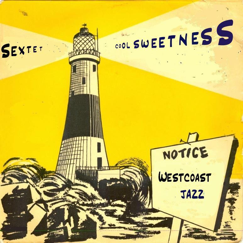 24/11 2017: Cool Sweetness Sextet